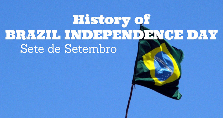 History of Brazil Independence Day
