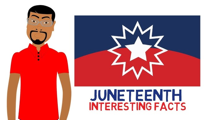 Interesting Juneteenth Facts